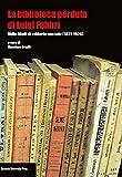 La biblioteca perduta di Luigi Fabbri. M ...