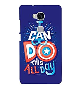 I Can Do This All Day 3D Hard Polycarbonate Designer Back Case Cover for Huawei Honor 5X :: Huawei Honor X5 :: Huawei GR5