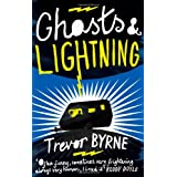 Ghosts and Lightningby Trevor Byrne