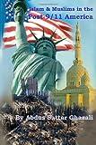 Islam & Muslims in the Post-9/11 America