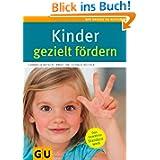 Kinder gezielt fördern (GU Gr. Ratgeber Partnerschaft & Familie)