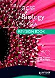 GCSE Biology for CCEA Revision Book Second Edition James Napier