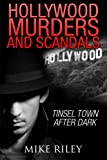 img - for Hollywood Murders and Scandals: Tinsel Town After Dark book / textbook / text book