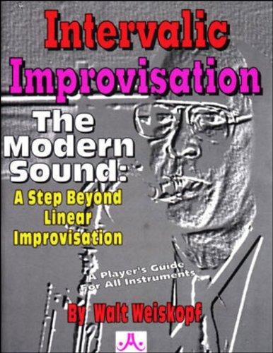 Intervallic Improvisation - The Modern Sound: A Step...
