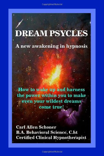 Dream Psycles - A New Awakening in Hypnosis