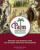 img - for The Palm Restaurant Cookbook book / textbook / text book