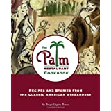 The Palm Restaurant Cookbook ~ Brigit Binns