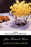 img - for Jack Ballington, Forester book / textbook / text book