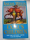 Exile's Children (1857982886) by ANGUS WELLS