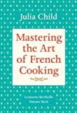 Image of Mastering the Art of French Cooking Mastering the Art of French Cooking
