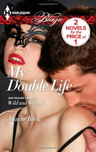 Image of My Double Life: Wild and Wicked
