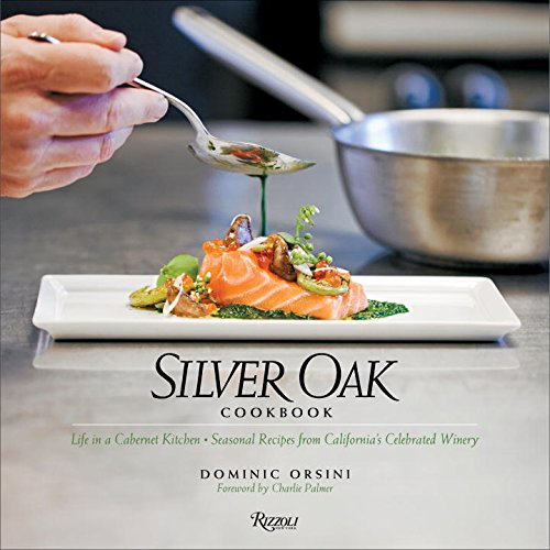 silver-oak-cookbook-life-in-a-cabernet-kitchen-seasonal-recipes-from-californias-celebrated-winery
