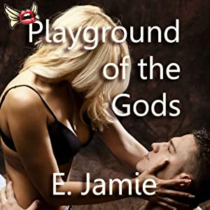 Playground of the Gods | [E. Jamie]