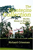 img - for The Montecito Collection: Murder, Money or Mayhem in Paradise? by Crissman, Richard (2000) Paperback book / textbook / text book