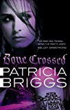 Bone Crossed: Mercy Thompson Book 4