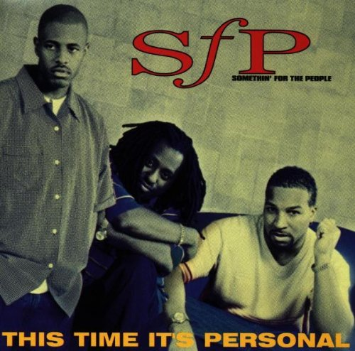 Somethin' For The People - This Time It's Personal (1997) [FLAC] Download