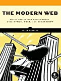 img - for The Modern Web: Multi-Device Web Development with HTML5. CSS3. and JavaScript by Gasston. Peter ( 2013 ) Paperback book / textbook / text book
