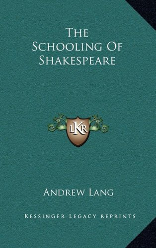 The Schooling of Shakespeare