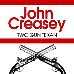 Two Gun Texan | [John Creasey (William K. Riley)]