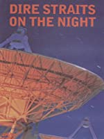 Dire Straits - On The Night [DVD] [1993] [2004]