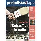 PERIODISTAS (FAPE). Revista de la Federación de Asociaciones de la Prensa en España. Año IV. Nº 13. Mujeres periodistas...