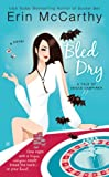 Bled Dry (0425227022) by Erin McCarthy