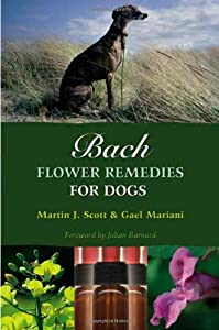Bach Flower Remedies For Dogs from Findhorn Press