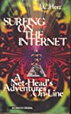 Surfing On The Internet J.C. Herz