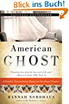 American Ghost: A Family's Extraordin...