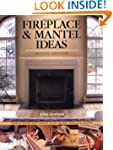 Fireplace & Mantel Ideas, 2nd edition...