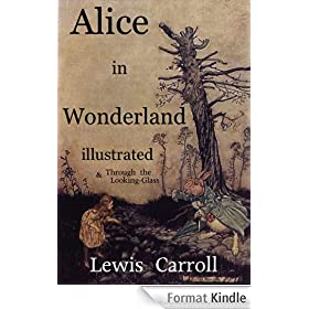 Alice in Wonderland with COLOR ILLUSTRATIONS + Through the Looking-Glass (Includes Free Audio)