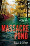 Massacre Pond: A Novel (Mike Bowditch Mystery)