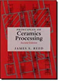 img - for Principles of Ceramics Processing, 2nd Edition book / textbook / text book