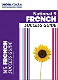 Success Guide - National 5 French Success Guide