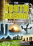 The Truth Agenda: Making Sense of Une...