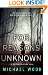 For Reasons Unknown: A gripping crime...