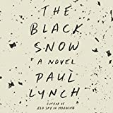 img - for The Black Snow: A Novel book / textbook / text book