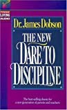 img - for The New Dare to Discipline book / textbook / text book