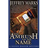The Ambush of My Name (US Grant mysteries Book 1) ~ Jeffrey Marks