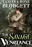 The Savage Vengeance (#4): Alpha Warriors of the Band (The Savage Series)