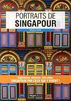 Portraits de Singapour