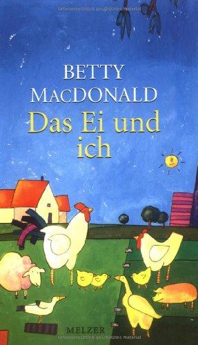 Buch: Das Ei und ich von Betty MacDonald, Renate Hertenstein