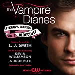 The Vampire Diaries: Stefan's Diaries #2 (       UNABRIDGED) by L. J. Smith, Kevin Williamson, Julie Plec Narrated by Kevin T. Collins