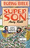 img - for Boring Bible: Super Son book / textbook / text book