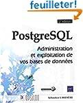 PostgreSQL - Administration et exploi...