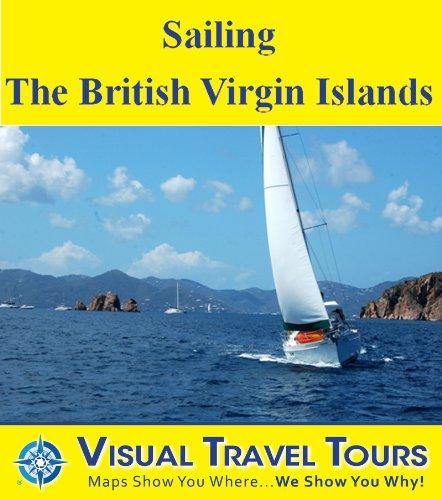 SAILING THE BRITISH VIRGIN ISLANDS- A Sailing