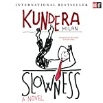 Slowness | Milan Kundera