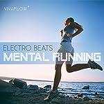 Mental Running - Motivation zum Laufen mit Electronic Beats und 100% Regeneration | Katja Schütz