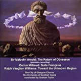 Arnold; Milhaud; Vaughan Williams - Choral & Orchestral Works Graham Taylor