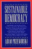 Sustainable Democracy (0521483751) by Przeworski, Adam